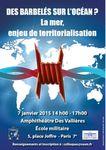 colloque « Des Barbelés sur l'Océan ? La mer, enjeu de territorialisation » (7 jan. 2015)