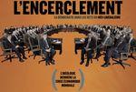 L'ENCERCLEMENT : La démocratie dans les rets du néolibéralisme (Doc) [VF]