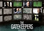 The gatekeepers - Les gardiens (Docu) [VF]