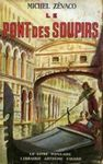 Le pont des soupirs et Les amants de Venise!