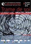 RUE DES ARTS 2016 à Tulle : Trame de soi, du 9 juillet au 27 août