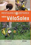 Livre : Restaurez et réparer votre Velosolex