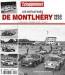 """Livre """"Les Instantanés de Montlhéry"""" (1963-1970)"""
