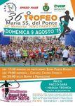 Trofeo Maria SS del Ponte 2015 (36^ ed.). il 9 agosto si corre la 36^ edizione