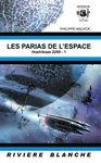 Les parias de l'espace (Philippe Halvick)