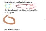 """Période de gratuité sur """"les mémoires du Galaxytime"""" (version ebook)"""