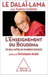 « Enseignement du Bouddha (L') Un seul maître, de nombreux disciples » par Le Dalaï-Lama