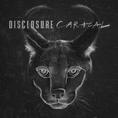 Album a venir: CARACAL de Disclosure. - lesmusicultesdekevin.overblog.com