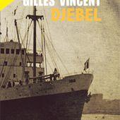 DJEBEL de Gilles Vincent