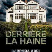 """Chronique de """"Derrière la haine"""" de BARBARA ABEL"""