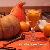 Le jus de citrouille - La cuisine de mes humeurs!