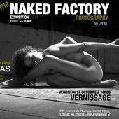 TOUL - THE NAKED FACTORY PHOTOGRAPHY By JYM - Du 17 Octobre au 16 Novembre 2014 - Le Boucl'Art