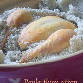 Poulet thym citron en croûte de sel - Les Secrets de Cuisine de Christine