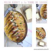 """Welsh Rabbit à la Tomme de Savoie pour le """"défi gourmand Tomme de Savoie"""" - Les Secrets de Cuisine de Christine"""
