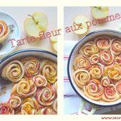 Tarte fleur aux pommes - Les Secrets de Cuisine de Christine