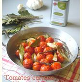 Tomates cerises rôties au four - Les Secrets de Cuisine de Christine