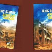 Janis Otsiemi : African tabloïd (Éditions Jigal, 2013) - Le blog de Claude LE NOCHER