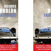 Jacques Bablon : Trait bleu (Éd.Jigal, 2015) - Le blog de Claude LE NOCHER