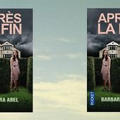 Barbara Abel : Après la fin (Pocket, 2015) - Le blog de Claude LE NOCHER
