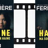 Jean-Pierre Ferrière : Haine ma sœur haine (Éd.Campanile, 2015) - Le blog de Claude LE NOCHER