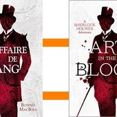 Bonnie MacBird : Une affaire de sang (City Éditions, 2016) ─ Sherlock Holmes ─ - Le blog de Claude LE NOCHER