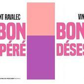 Vincent Ravalec : Bonbon désespéré (Éditions du Rocher, 2016) - Le blog de Claude LE NOCHER
