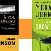 Craig Johnson : À vol d'oiseau (Éd.Gallmeister, 2016) - Le blog de Claude LE NOCHER