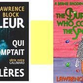 Lawrence Block : Le voleur qui comptait les cuillères (Série Noire, 2016) - Le blog de Claude LE NOCHER