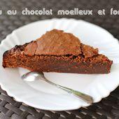 Gâteau Chocolat Moelleux Fondant et ... SIMPLE !! - Mel