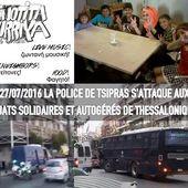 Grèce : La police de Tsipras s'attaque aux squats solidaires et autogérés de Thessalonique - coco Magnanville
