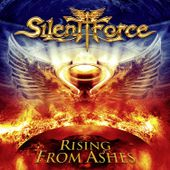 """CD review SILENT FORCE """"Rising from the ashes"""""""