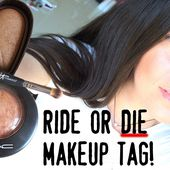Everyday Makeup I CAN'T Live Without! (RIDE or DIE Tag!)