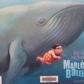 Marlène baleine. Davide Cali (dès 6 ans)