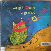 La grenouille à grande bouche. Francine VIDAL et Elodie NOUHEN -