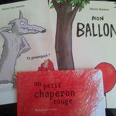 Sous leurs airs de Petit Chaperon Rouge... 3 albums dès 4 ans -