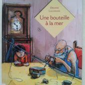 Une bouteille à la mer. Orianne LALLEMAND et Christelle LE GUEN (Dès 7 ans) -