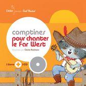 Comptines pour chanter le Far West (Livre-CD)