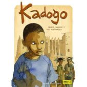 Kadogo. Ingrid CHABBERT et Joël ALESSANDRA - 2017 (Dès 8 ans)