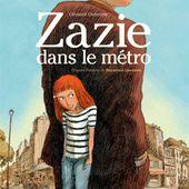 Zazie dans le métro. D'après l'œuvre de Raymond QUENEAU. Clément OUBRERIE - 2008 (BD)