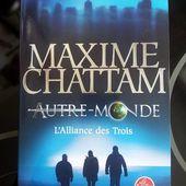 AUTRE-MONDE 1 L'Alliance des Trois - Maxime Chattam