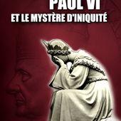Les hérésies de l'abbé Lafitte - La survie de Paul VI et son retour à Rome