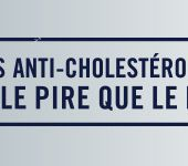 Medicaments ANTI-CHOLESTEROL (statines) : un scandale pire que le mediator - OOKAWA Corp.
