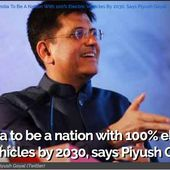 India to be a nation with 100% electric vehicles by 2030, says Piyush Goyal Power Minister - OOKAWA Corp.