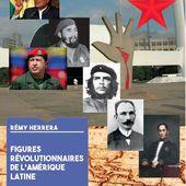 FIGURES RÉVOLUTIONNAIRES DE L'AMÉRIQUE LATINE - Viva Venezuela