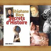 Secrets d'histoire Tome 1 - Stéphane Bern - Stemilou