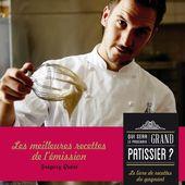 Sortie du livre de Grégory Quéré, Grand Pâtissier 2015 de France 2