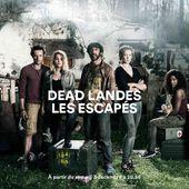"""""""Dead Landes : Les escapés"""", nouvelle série inédite dès le 3 décembre sur France 4"""