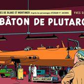 Blake et Mortimer . Tome 23 . Le Bâton de Plutarque / BANDE DESSINEE - BIEN LE BONJOUR D'ANDRE