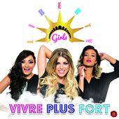Liberty Girls, le clip de Vivre Plus Fort / chanson / écoute / actualité - BIEN LE BONJOUR D'ANDRE