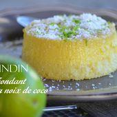 Quindim ou fondant à la noix de coco - Le blog de C'est Nathalie qui cuisine